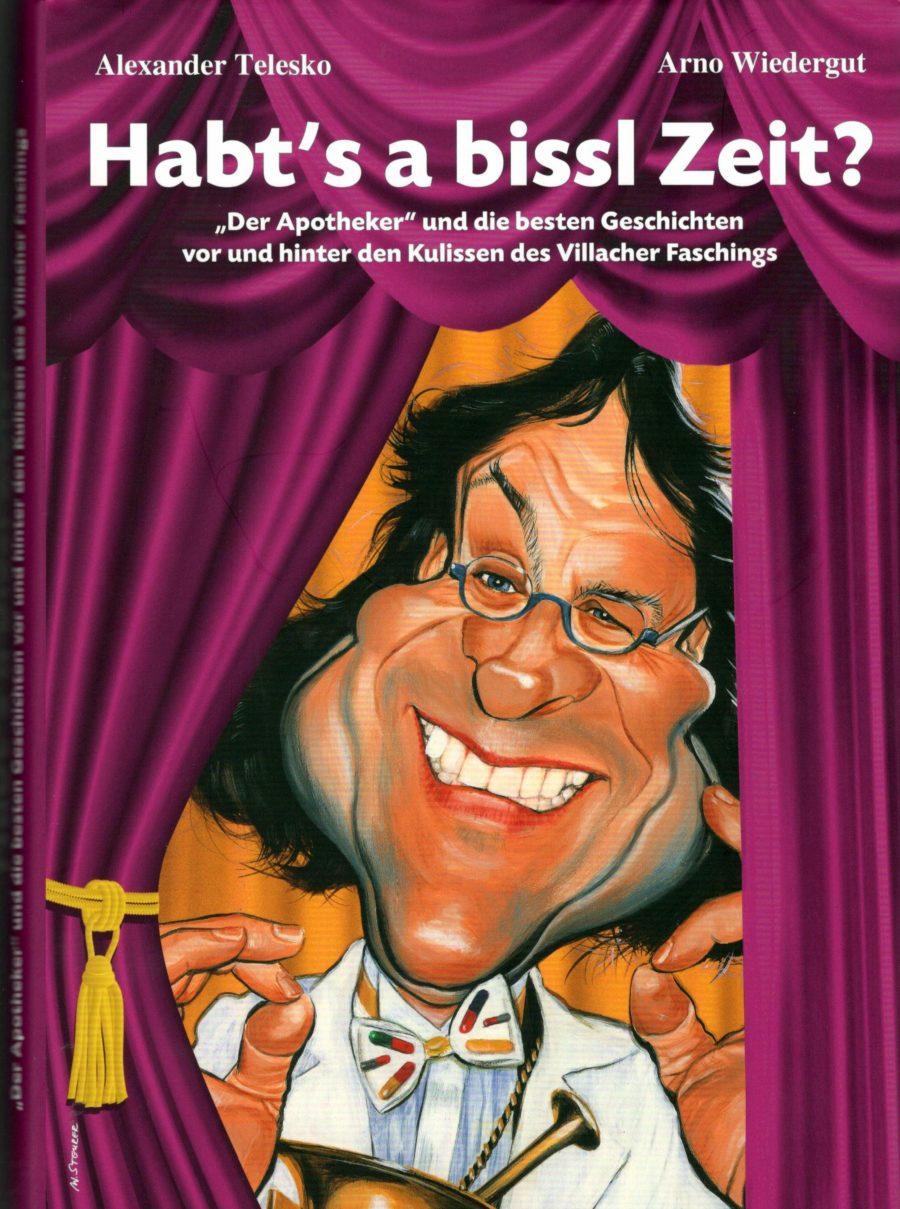 """Faschingsbuch Habts a bissl Zeit Wiedergut Telesko - Faschingsbuch """"Habt""""s a bissl Zeit?"""" ist erschienen."""