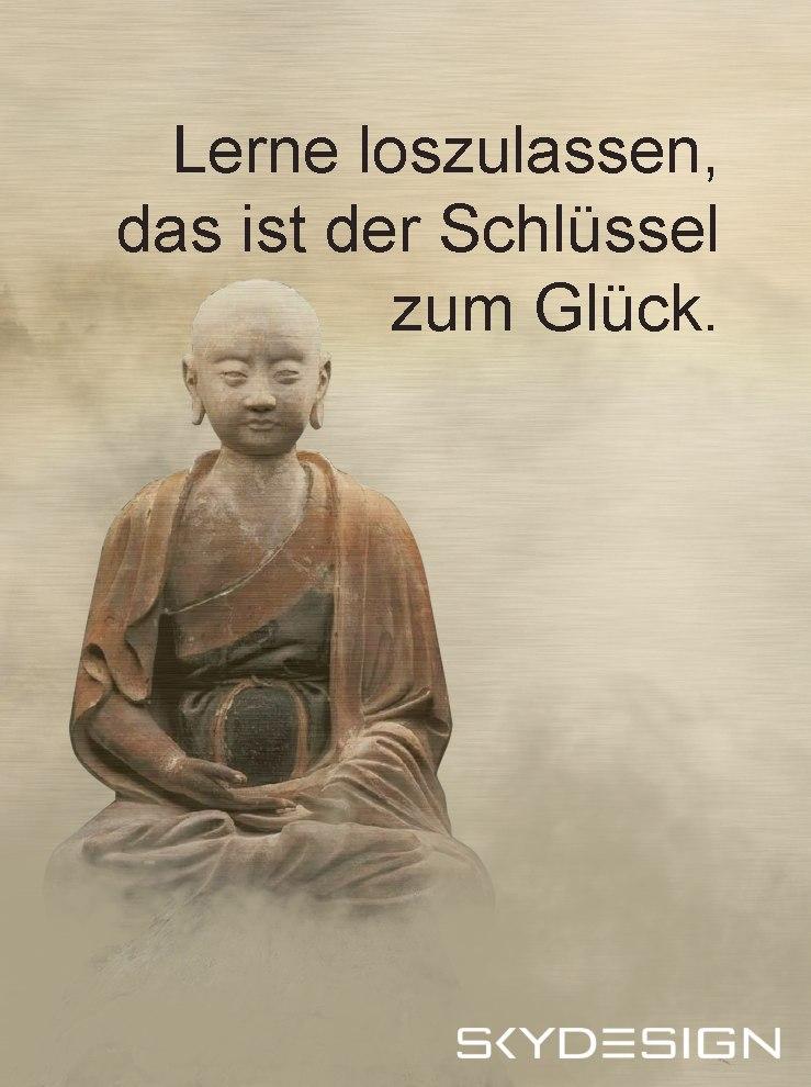 Lerne loszulassen das ist der Schlüssel zum Glück Buddha - Die beliebtesten 20 Buddha Zitate & Sprüche