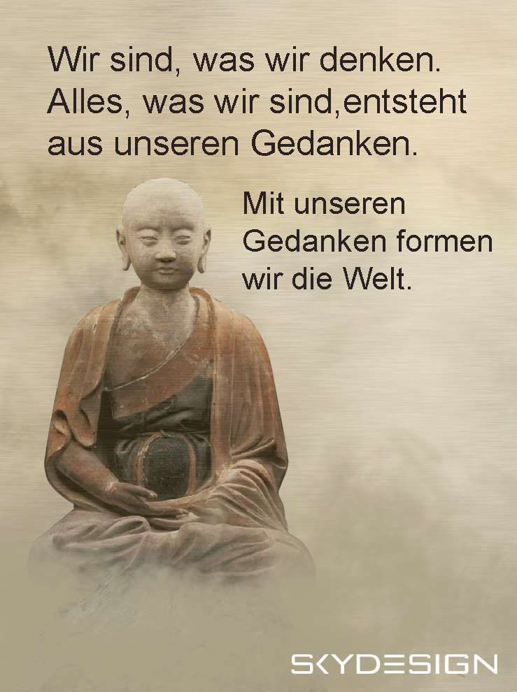 Mit unseren Gedanken formen wir die Welt - Die beliebtesten 20 Buddha Zitate & Sprüche